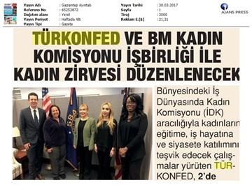 TÜRKONFED & BM Kadın Komisyonu'ndan Önemli İşbirliği-Medya Yansımaları / 30 Mart 2017