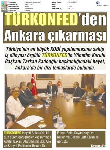 TÜRKONFED Yönetim Kurulu Ankara Temasları Medya Yansımaları-23-24 Ağustos 2017 / Ankara