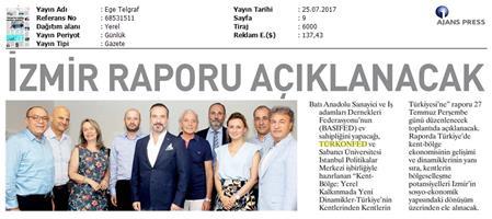 TÜRKONFED- İzmir Kent-Bölge Raporu Tanıtım Toplantısı / BASİFED / 25 Temmuz 2017