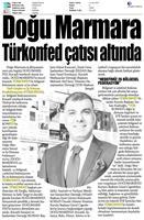TÜRKONFED'in 22. Bölgesel Federasyonu DOĞUMARSİFED Kuruldu Basın Bülteni-Medya Yansımaları / 14 Nisan 2017