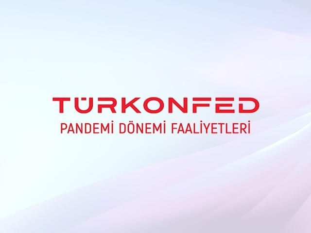 TÜRKONFED Pandemi Faaliyet Filmi
