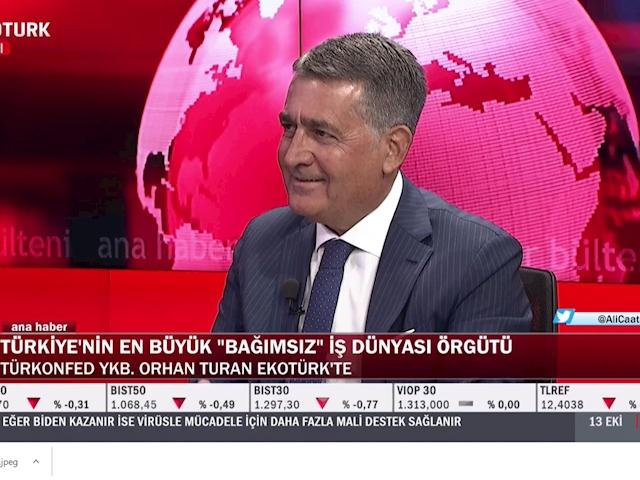 TÜRKONFED Yönetim Kurulu Başkanı Orhan Turan - Ali Çağatay ile EKOTÜRK TV Ana Haber / 13 Ekim 2020