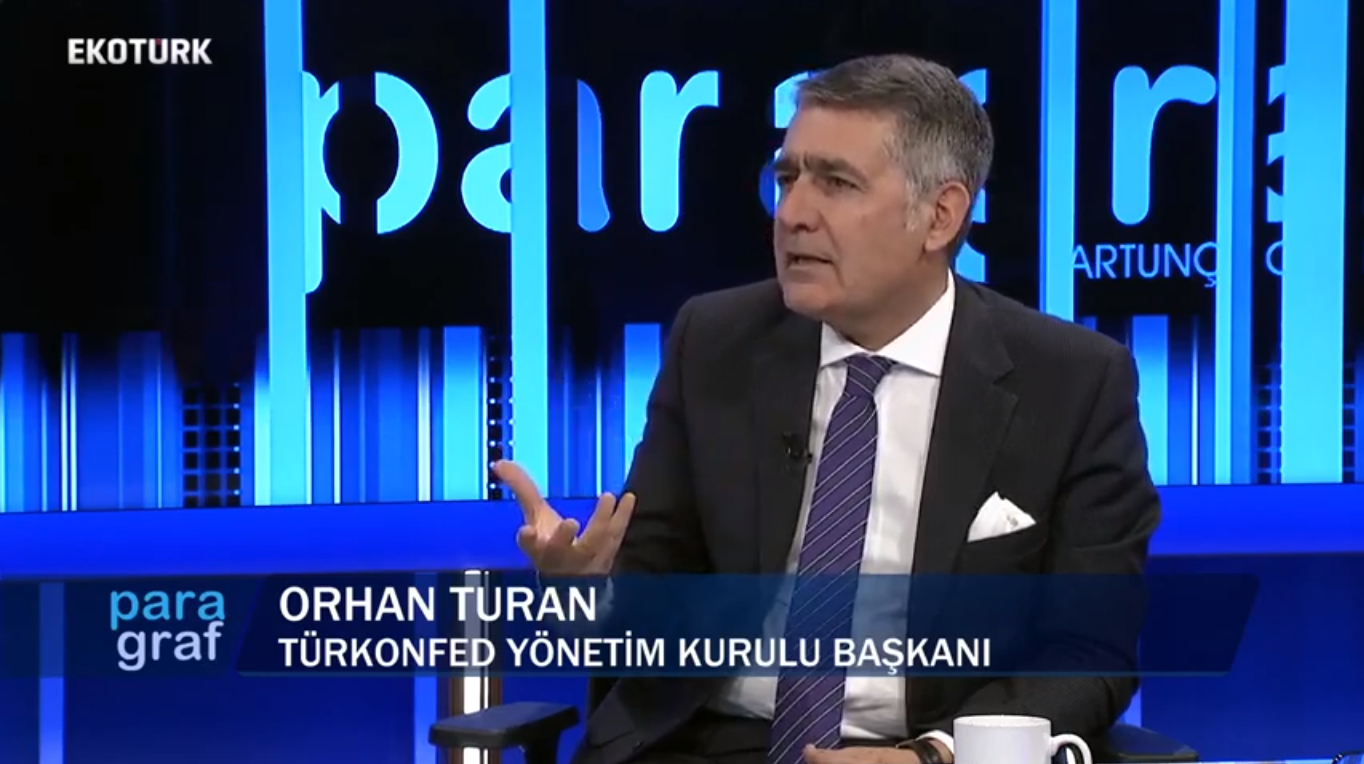 TÜRKONFED Orhan Turan - EKOTÜRK Paragraf Programı / 5 Aralık 2018