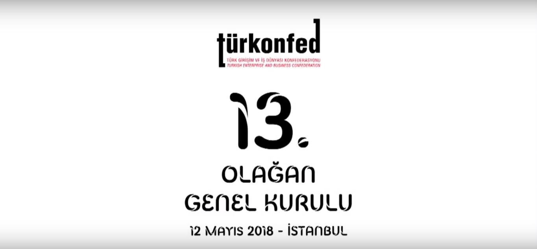 TÜRKONFED 13. Olağan Genel Kurulu Kısa Filmi