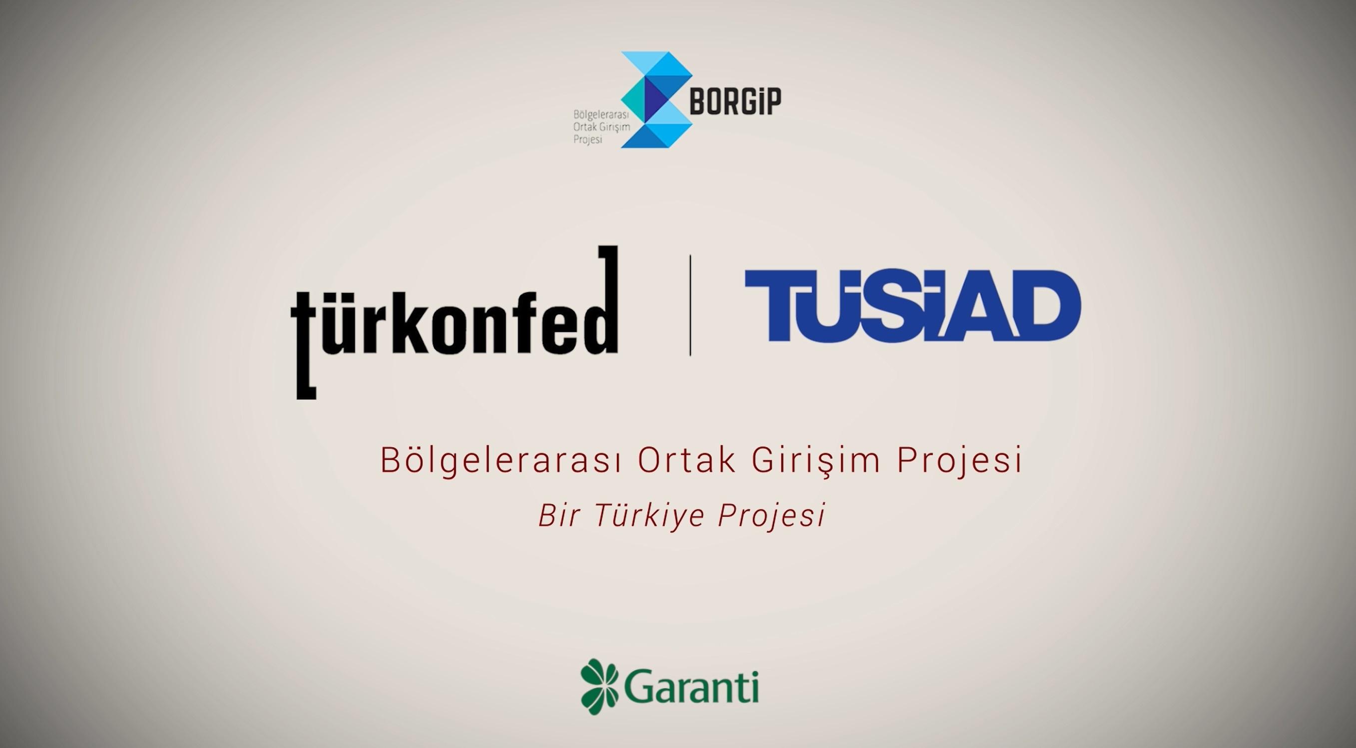 TÜRKONFED-TÜSİAD BORGİP Tanıtım Filmi 3-Bir Türkiye Projesi